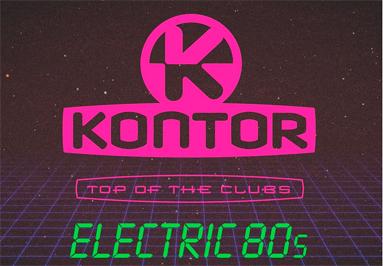Gewinnspiel Kontor Top Of The Clubs – Electric 80s